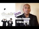 My Review of 'STAN OLLIE' Movie A Funny Heartwarming Friendship Tale