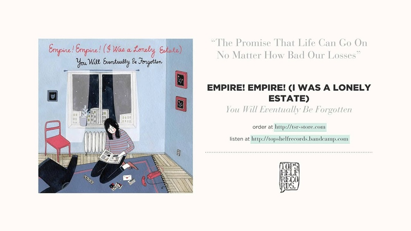 The Promise That Life Can Go On... by Empire! Empire! (I Was a Lonely Estate)