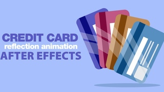 Credit Card Reflection Animation in After Effects Tutorial