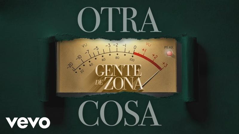 Gente de Zona - Tan Buena (Audio) ft. Mau y Ricky