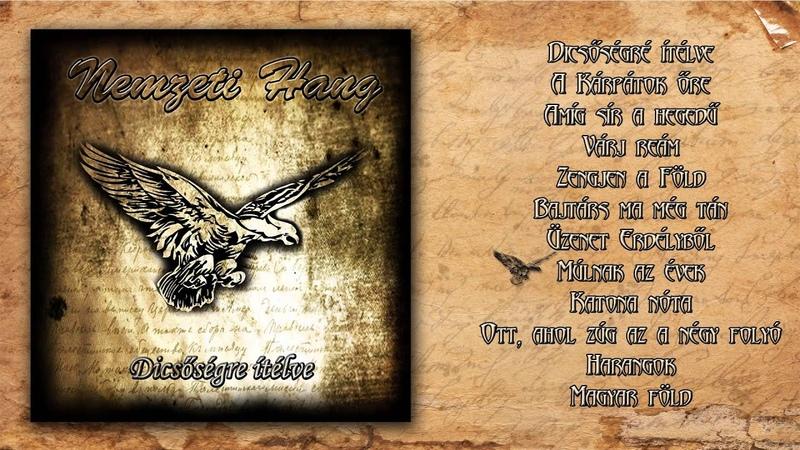 Nemzeti Hang - Dicsőségre ítélve (Teljes album)
