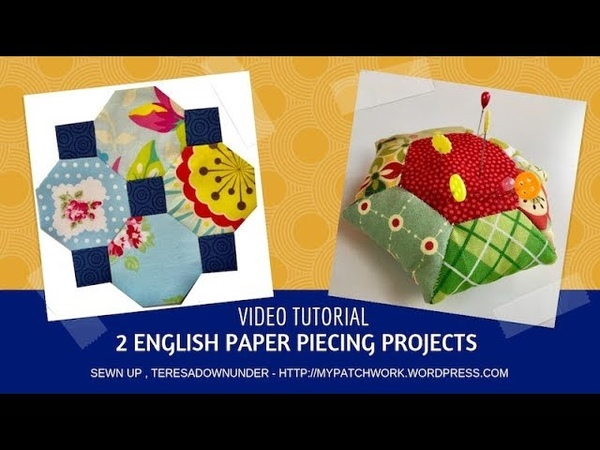 Two English Paper Piecing (EPP) projects