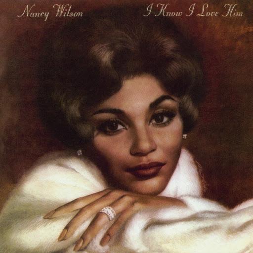 Nancy Wilson альбом I Know I Love Him