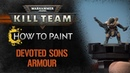 How to Paint Kill Team Devoted Sons Armour