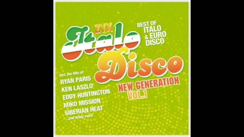 ZYX Italo Disco New Generation Vol.1