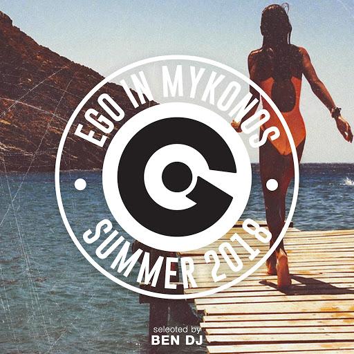 Ben DJ альбом Ego in Mykonos 2018