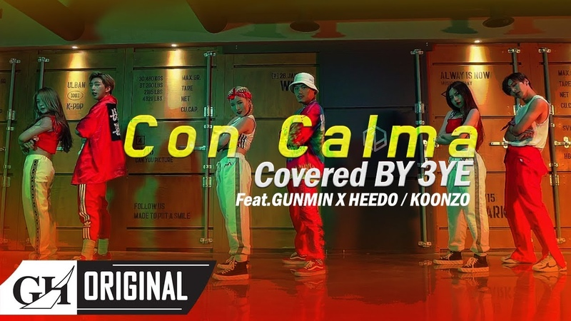 3YE(써드아이)-Con Calma COVER (With.GUNMIN X HEEDO of B.I.G, KOONZO)