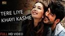 Tere Liye Khayi Kasme Altaaf Sayyed Very Romantic Song