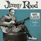 Jimmy Reed альбом Mr. Luck: The Complete Vee-Jay Singles