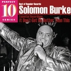 Solomon Burke альбом It Don't Get No Better Than This: Essential Recordings