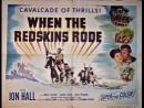 When the Redskins Rode (El Hacha de la Venganza) (1951) (Español)