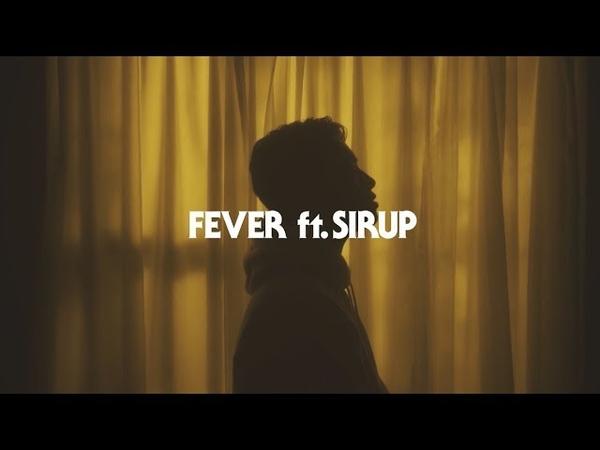 YOSA TAAR Fever ft. SIRUP