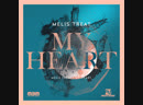 Melis Treat -My Heart (Original Mix)