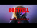 DUSTFELL Red M.E.G.A.L.O.V.A.N.I.A V2 Gaming Nightmare remix ORIGINAL VIDEO