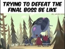 Trying to defeat the final boss be