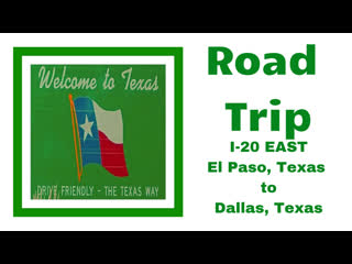 Road trip from el paso to dallas, texas (travel to texas)