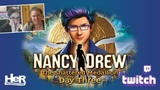 Nancy Drew The Shattered Medallion Day Three Twitch HeR Interactive