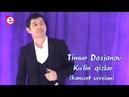 Timur Dosjanov - Ku'lin' qizlar I Тимур Досжанов - Кулин кызлар