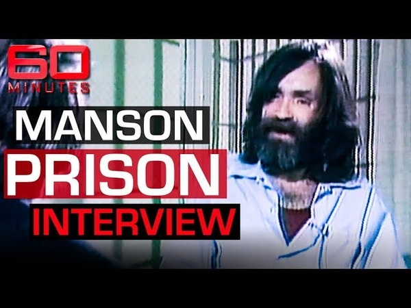 Charles Manson s first prison interview 60 Minutes Australia