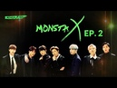 ENG INDO TUR SUB MONSTA X RAY EP 2 SEASON 1
