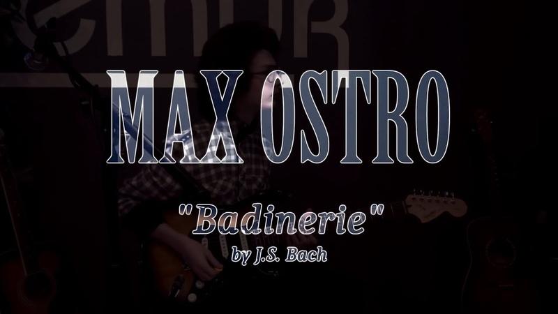 Max Ostro - Badinerie (by J.S. Bach) (Bar Lemur, 2018.11.05)