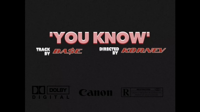 BA$E - YOU KNOW (prod. by DIZTRICT STAR)