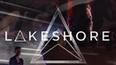 Lakeshore - Erased (Official Music Video)
