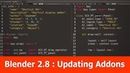 Blender 2.8 Updating Addon Python Scripts