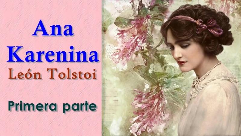 Audiolibro Ana Karenina Parte 18 León Tolstoi Audiolibros Audiobiblio
