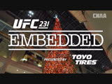 UFC 231 Embedded Vlog Series - Episode 5