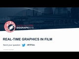 The Present and Future of Real-Time Graphics for Film, Games, Production