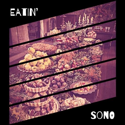Sono альбом Eatin'