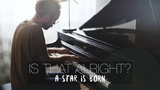IS THAT ALRIGHT - Lady Gaga - A Star Is Born (Piano Cover) Costantino Carrara
