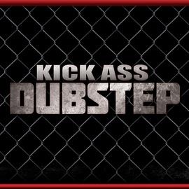 Dubstep Hitz альбом Kick Ass Dubstep
