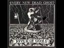 Every New Dead Ghost-Hunters  (1988 Goth PunkGoth RockDarkwave)