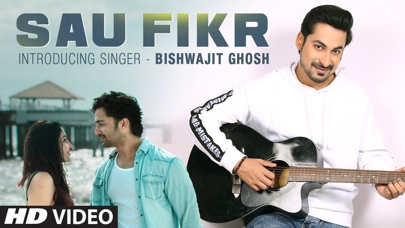 SAU FIKR Video Song | Pooja Chopra, Shaheer Sheikh | Bishwajit Ghosh | Rohit Singh
