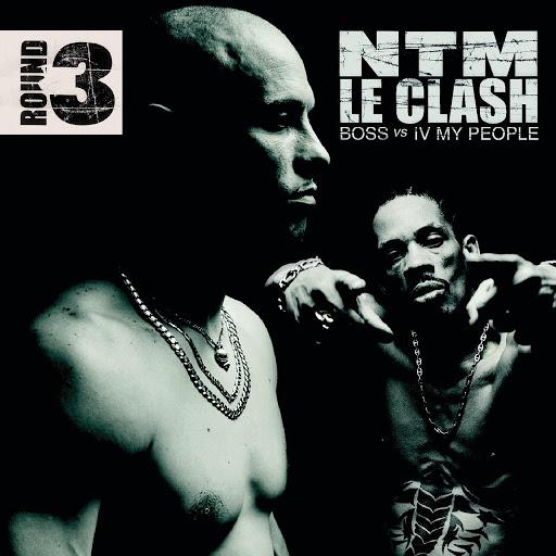Suprême NTM альбом Le Clash - Round 3 (B.O.S.S. vs. IV My People)