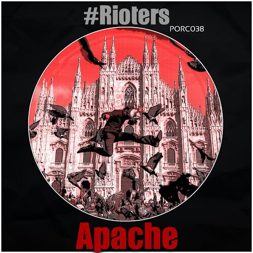 Apache альбом Rioters