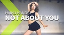 HAIKU HANDS - NOT ABOUT YOU / WENDY Choreography.