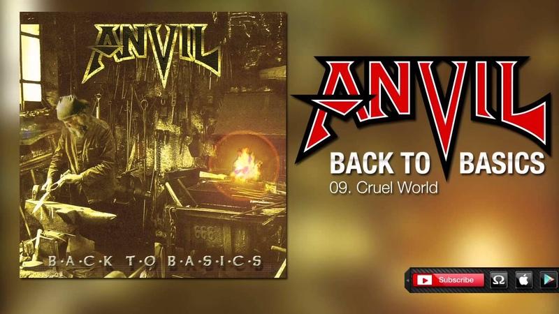 Anvil Cruel World Back To Basics
