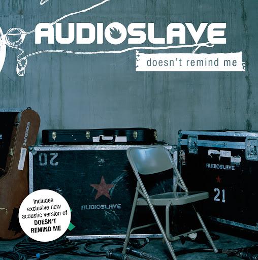 Audioslave альбом Doesn't Remind Me (International Version)