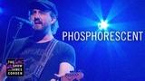 Phosphorescent - C'est La Vie (Late Late Show)