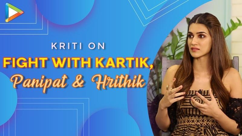 Kriti Sanon BREAKS Silence On Her Rumoured Fight With Kartik Aaryan | Panipat with Arjun | Varun