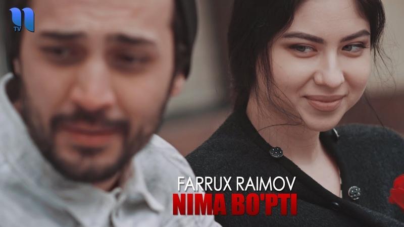 Farrux Raimov - Nima bopti | Фаррух Раимов - Нима бўпти