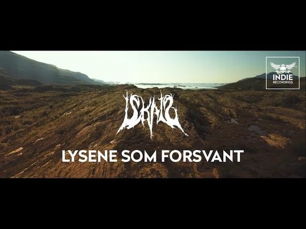 ISKALD - Lysene Som Forsvant (Official Music Video)