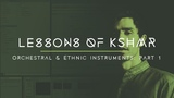 Lessons of KSHMR Orchestral and Ethnic Instruments Part 1