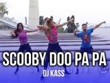 Scooby Doo Papa - Dj Kass KF Dance Coreografia ZUMBA