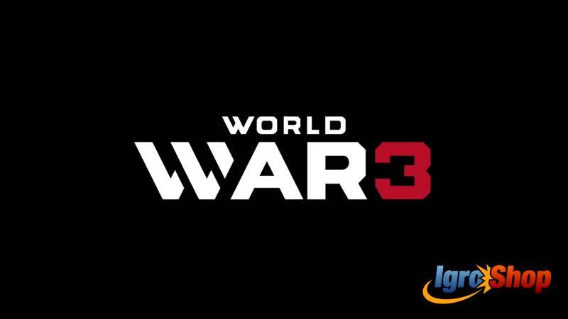 WORLD WAR 3 - Early Access Launch Trailer