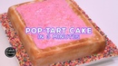 This Pop-Tart is Actually a Cake | Cool Cakes 19