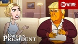 Next on Episode 16 Our Cartoon President SHOWTIME